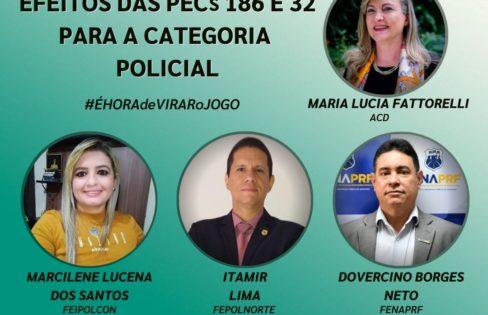LIVE: Efeitos das PECs 186 e 32 para a categoria policial