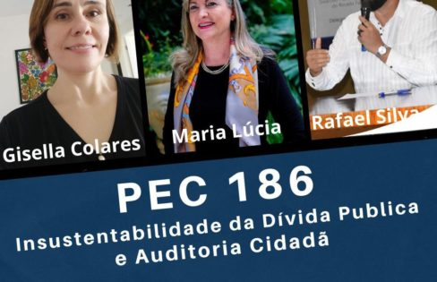 PEC 186: Insustentabilidade da Dívida Pública e Auditoria Cidadã – Movimento Igreja Em Saída
