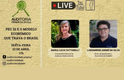 LIVE 23/4 – 17h: PEC 32 e o modelo econômico que trava o Brasil