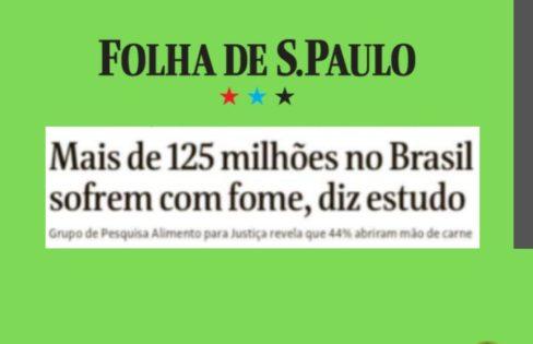 Mais de 125 milhões no Brasil sofrem com fome, diz estudo