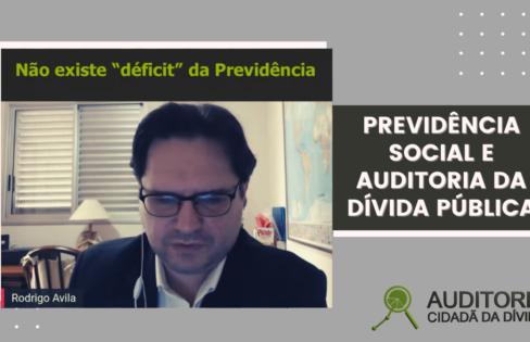 Rodrigo Ávila explica a relação entre previdência social e auditoria da dívida pública