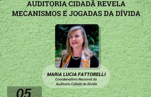 LIVE 5/4 – 19h: Auditoria Cidadã revela mecanismos e jogadas da Dívida