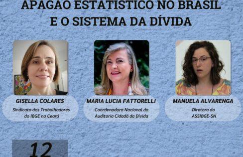 Live 12/4: Apagão estatístico no Brasil e o Sistema da Dívida