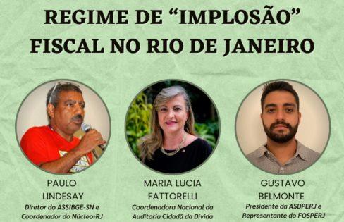 """LIVE 19/4 – 19h: Regime de """"implosão"""" fiscal no Rio de Janeiro"""