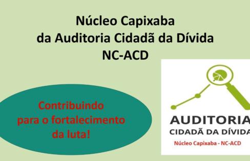 Núcleo Capixaba da Auditoria Cidadã da Dívida: Contribuindo para o fortalecimento da luta