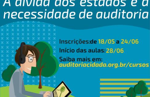 """Inscrições abertas para a 9ª turma do curso """"A Dívida dos Estados e a necessidade de auditoria"""""""