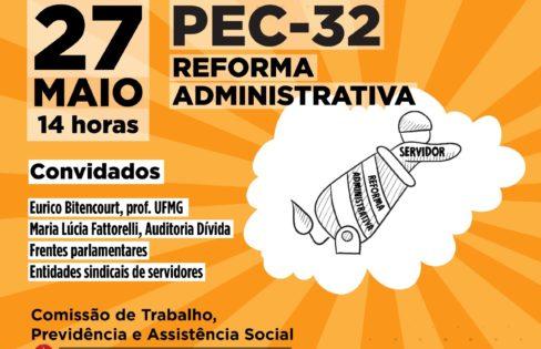 A PEC 32 e a destruição dos serviços públicos – Audiência Pública ALMG