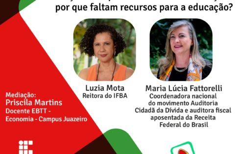 Orçamento público e direito à educação: por que faltam recursos para a educação? – TV IFBA