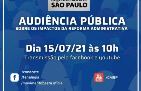 Impactos da PEC 32/2020 no Município de São Paulo – Audiência Pública da CCJ da Câmara Municipal de São Paulo