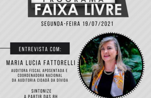 """Programa Faixa Livre: Fattorelli condena sanção do inconstitucional """"Bolsa Banqueiro"""", o PL 3.877/2020"""