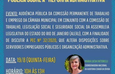 """PEC 32 e a """"Reforma Administrativa"""" – Audiência Pública conjunta ALERJ e CMRJ"""