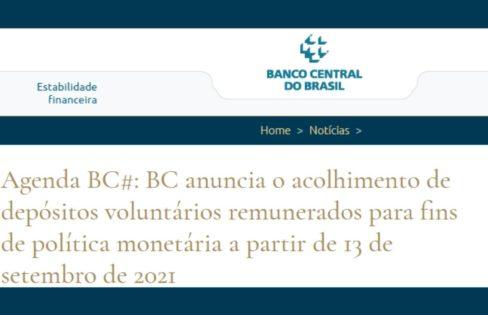 Banco Central do Brasil: começam hoje os Depósitos Voluntários Remunerados para instituições credenciadas