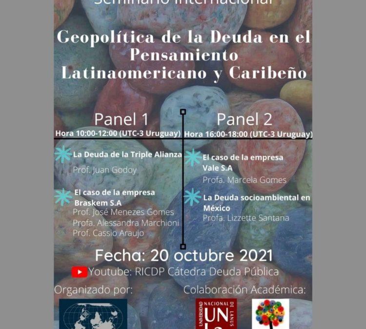 Seminario Internacional: Geopolítica de la Deuda en el Pensamiento Latinoamericano y Caribeño.