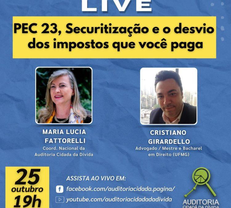 LIVE 25/10: PEC 23, Securitização e o desvio dos impostos que você paga