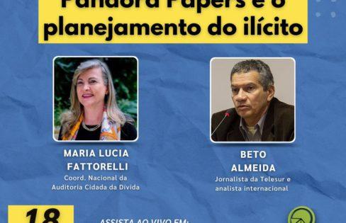 LIVE 18/10: Pandora Papers e o planejamento do ilícito